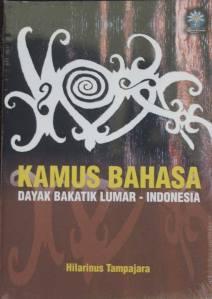 Cover : Kamus Bahasa Dayak Bakatik Lumar - INDONESIA